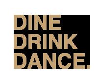 dinedrinkdance